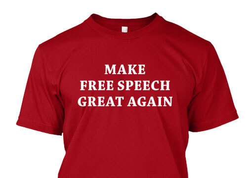 Make Free Speech Great Again - Teespring BranBran